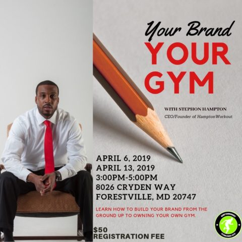 Your Brand, Your Gym